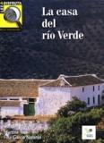 Martina Tuts et Fina Garcia Naranjo - La casa del rio Verde.