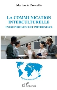 La communication interculturelle- Entre pertinence et impertinence - Martine a. Pretceille | Showmesound.org