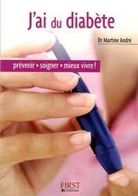 J'ai du diabète - Martine André |