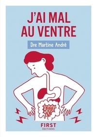 Martine André - J'ai mal au ventre.