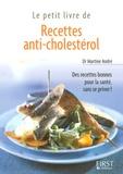 Martine André - Recettes anti-cholestérol.