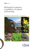 Martine Atramentowicz et Robert Barbault - Biological Invasions, a Question of Nature and Society.