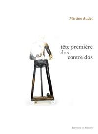 Martine Audet - Tête première / Dos / Contre dos.
