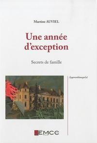 Martine Auviel - Une année d'exception - Secrets de famille.