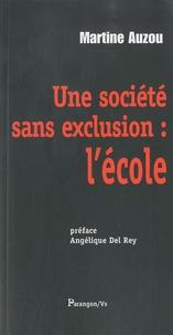 Martine Auzou - Une société sans exclusion : l'école.
