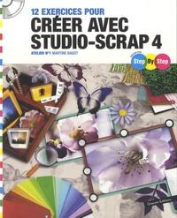 Martine Bagot - 12 exercices pour créer avec Studio-Scrap 4. 1 Cédérom