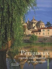 Périgueux, capitale emblématique et énigmatique.pdf