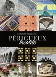 Martine Balout - Périgueux Insolite.
