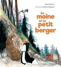 Martine Bazin - Le moine et le petit berger.