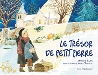 Martine Bazin et Joëlle d' Abbadie - Le trésor de Petit Pierre - Conte de Noël.
