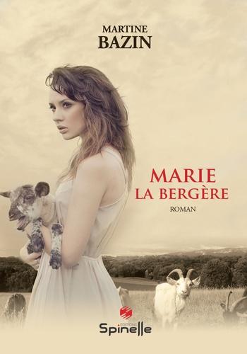 Marie la bergère
