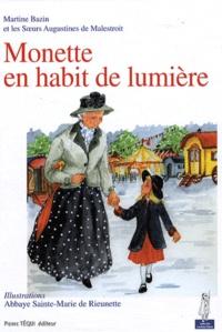 Martine Bazin et  Soeurs Augustines Malestroit - Monette en habit de lumière.
