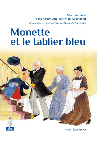 Martine Bazin - Monette et le tablier bleu.