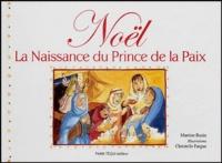 Martine Bazin et Christelle Fargue - Noël - La naissance du Prince de la Paix.