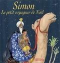 Martine Bazin - Simon, le petit voyageur de Noël.