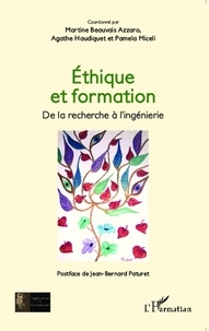 Martine Beauvais Azzaro et Agathe Haudiquet - Ethique et formation - De la recherche à l'ingénierie.