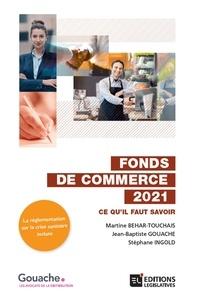 Martine Behar-Touchais et Jean-Baptiste Gouache - Fonds de commerce - Ce qu'il faut savoir.