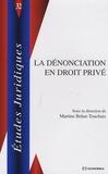 Martine Behar-Touchais - La dénonciation en droit privé.