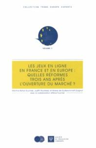 Martine Behar-Touchais et Judith Rochfeld - Les jeux en ligne en France et en Europe : quelles réformes trois ans après l'ouverture du marché ?.