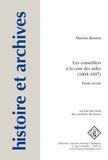 Martine Bennini - Les conseillers à la cour des aides (1604-1697) - Etude sociale.