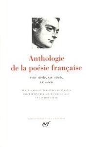 Martine Bercot - Anthologie de la poésie française - XVIIIe, XIXe et XXe siècles.