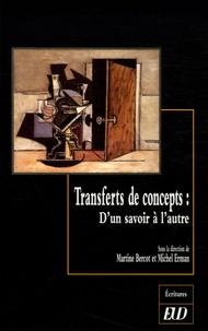 Martine Bercot et Michel Erman - Transferts de concepts : d'un savoir à l'autre.