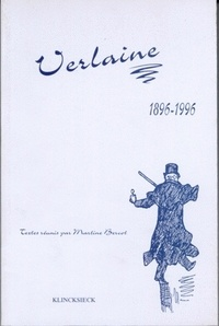 Martine Bercot - Verlaine, 1896-1996 - Actes du colloque international des 6-8 juin 1996.