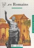 Martine Besnier et Gilles Feyel - Les Romains.