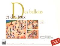 Martine Besson et Philippe Vanroose - Des ballons et des jeux - Cycle 2 - Cycle 3.