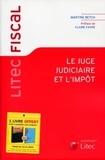Martine Betch - Le juge judiciaire et l'impôt.