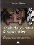 Martine Bianco - Tant de choses à vous dire....