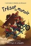 Martine Bisson Rodriguez et Dominique de Loppinot - Trésor au manoir.