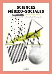 Martine Blamoutier et Valérie Le Cadet - Sciences médico-sociales 2e Bac Pro ASSP.