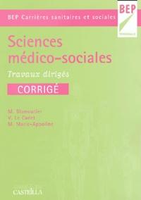 Martine Blamoutier et Valérie Le Cadet - Sciences médico-sociales BEP Carrière sanitaires et sociales - Travaux dirigés.