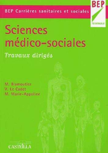 Martine Blamoutier et Valérie Le Cadet - Sciences médico-sociales - Travaux dirigés.
