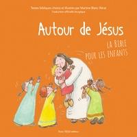 Autour de Jésus - La Bible pour les enfants.pdf