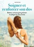 Martine Bosc - Soigner et renforcer son dos - Postures et exercices pour prévenir et soulager les maux de dos naturellement.