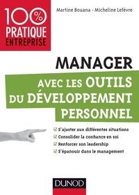 Martine Bouana et Micheline Lefèvre - Manager avec les outils du développement personnel.