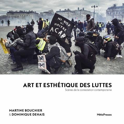 Martine Bouchier et Dominique dehais Dominique - Art et esthétique des luttes - Mouvements sociaux et imaginaires de la transition.