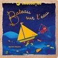 Martine Bourre - Bateau sur l'eau.