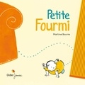 Martine Bourre - Petite fourmi.
