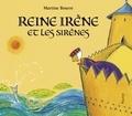 Martine Bourre - Reine Irène et les sirènes.
