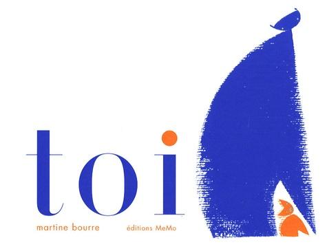 Martine Bourre - Toi.