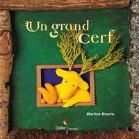 Martine Bourre - Un grand cerf.