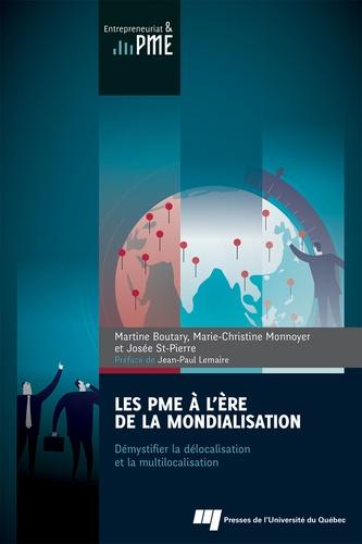 Les PME à l'ère de la mondialisation. Démystifier la délocalisation et la multilocalisation