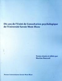 Martine Bouvard - Dix ans de l'Unité de Consultation psychologique de l'Université Savoie Mont Blanc.