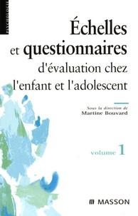 Echelles et questionnaires dévaluation chez lenfant et ladolescent - Volume 1.pdf