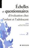 Martine Bouvard - Questionnaires et échelles d'évaluation de l'enfant et de l'adolescent - Tome 2.