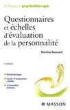 Martine Bouvard - Questionnaires et échelles d'évaluation de la personalité.