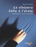 Martine Bovay - La violence faite à l'école - Apprendre à vivre ensemble.